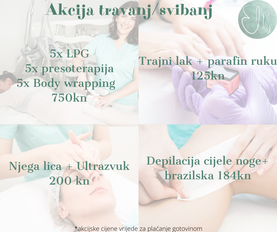 Beauty Centar Elis Zagreb Akcija Travanj Svibanj
